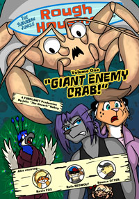 Suburban Jungle: Rough Housing Volume One - Giant Enemy Crab!, by John 'The Gneech' Robey